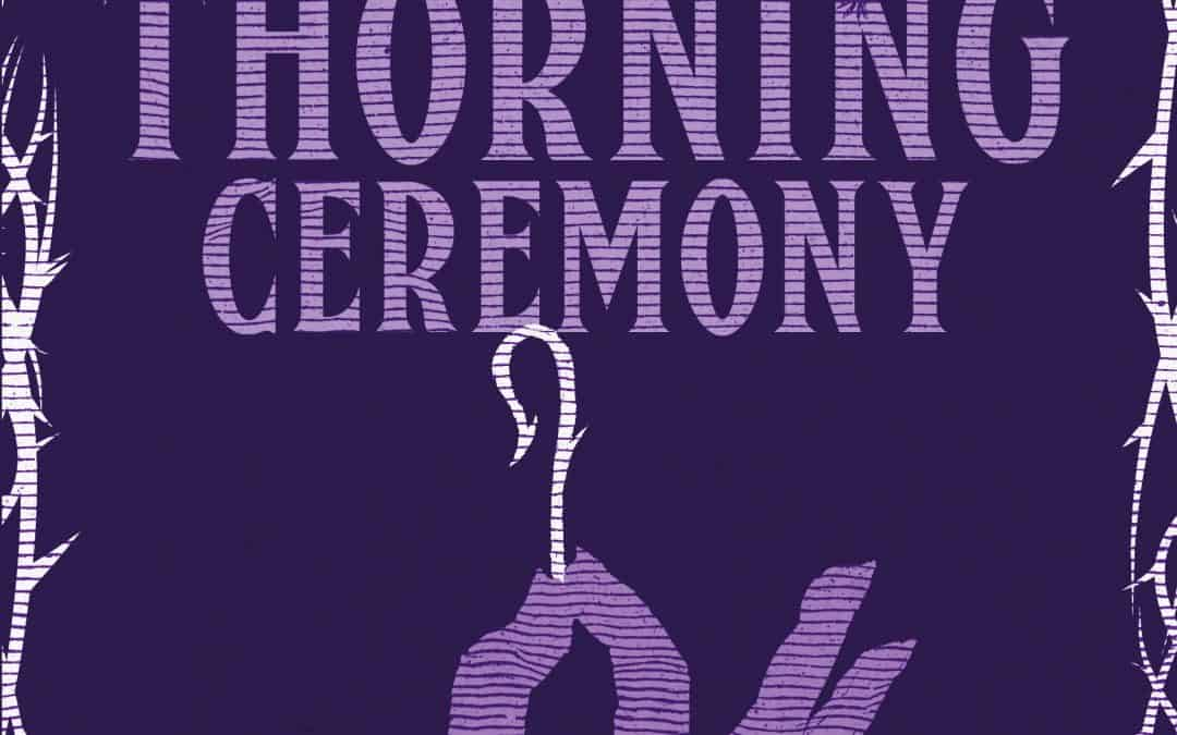 Cover Reveal: The Thorning Ceremony