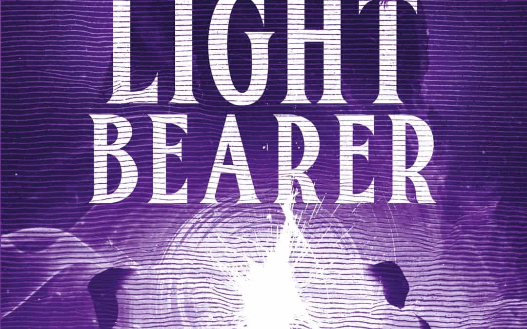 The Light Bearer is Live!